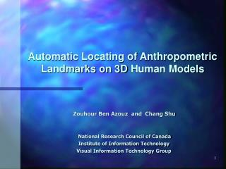 Automatic Locating of Anthropometric Landmarks on 3D Human Models