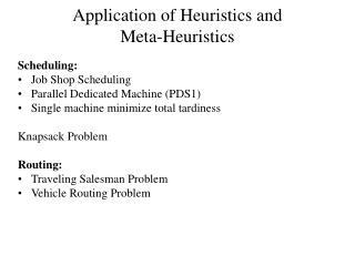 Application of Heuristics and  Meta-Heuristics