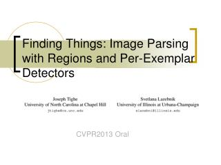 Finding Things: Image Parsing with Regions and Per-Exemplar Detectors