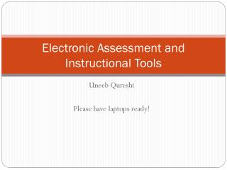Electronic Assessment and Instructional Tools