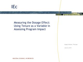 Measuring the Dosage Effect:  Using Tenure as a Variable in Assessing Program Impact