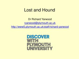 Lost and Hound