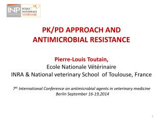 PK/PD APPROACH AND ANTIMICROBIAL RESISTANCE