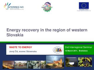 WASTE TO ENERGY Juraj  Číž , ecorec Slovensko