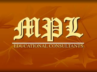MPL EDUCATIONAL CONSULTANTS