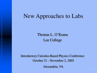 New Approaches to Labs
