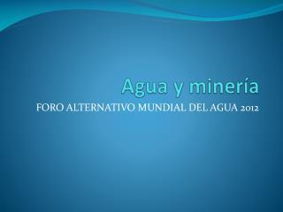 Agua y minería