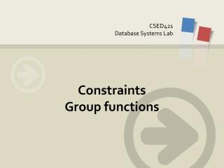 Constraints Group functions