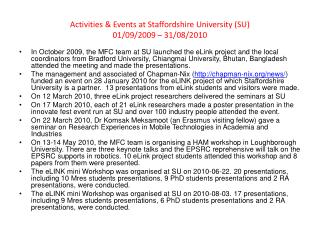 Activities  & Events at Staffordshire  University (SU )  01/09/2009 – 31/08/2010
