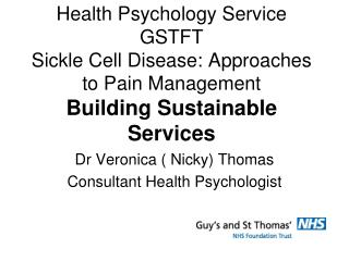 Dr Veronica ( Nicky) Thomas Consultant Health Psychologist