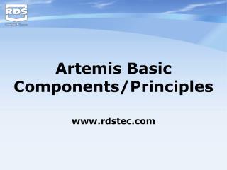 Artemis Basic Components/Principles rdstec