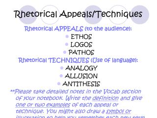Rhetorical Appeals/Techniques