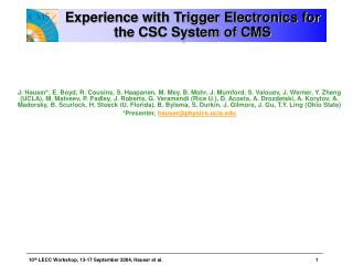 Experience with Trigger Electronics for the CSC System of CMS