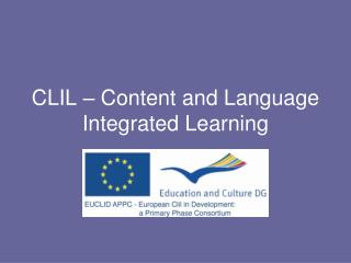 CLIL � Content and Language Integrated Learning