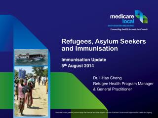 Refugees, Asylum Seekers and  Immunisation