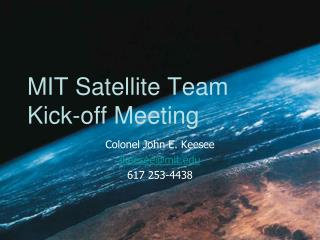 MIT Satellite Team Kick-off Meeting
