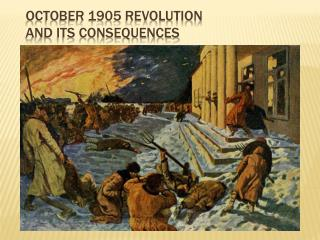 October 1905 Revolution  and its consequences