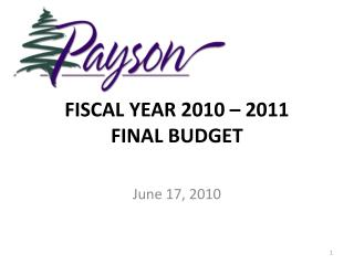 FISCAL YEAR 2010 – 2011 FINAL BUDGET