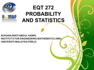 ROHANA BINTI ABDUL HAMID INSTITUT E FOR ENGINEERING MATHEMATICS (IMK) UNIVERSITI MALAYSIA PERLIS