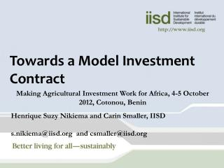Towards a Model Investment Contract