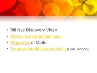 Bill Nye Discovery Video Atoms in an aluminum can Properties  of Matter
