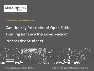 Can the Key Principles of Open Skills Training Enhance the Experience of Prospective Students?