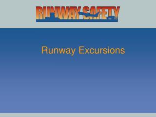 Runway Excursions