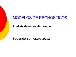 MODELOS DE PRONOSTICOS