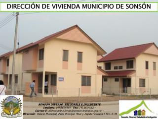 DIRECCIÓN DE VIVIENDA MUNICIPIO DE SONSÓN