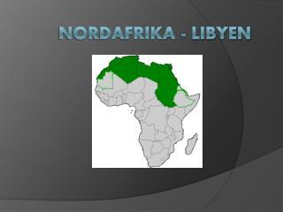 Nordafrika - Libyen