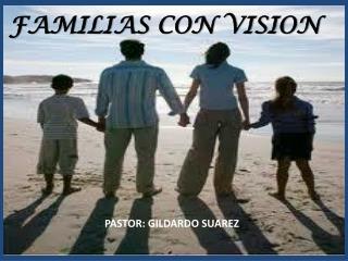 FAMILIAS CON VISION