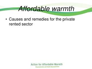 Affordable warmth