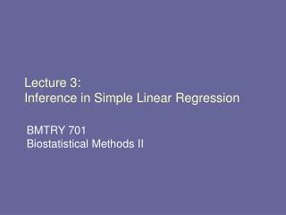 Lecture 3:   Inference in Simple Linear Regression