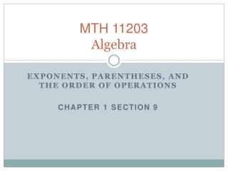 MTH 11203 Algebra
