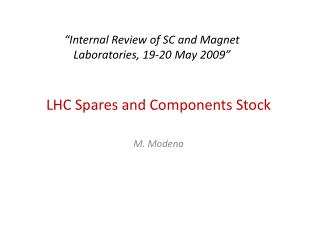 �Internal Review of SC and Magnet Laboratories, 19-20 May 2009�
