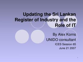 Updating the Sri Lankan Register of Industry and the Role of IT