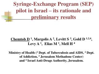 Syringe-Exchange Program (SEP) pilot in Israel – its rationale and preliminary results