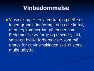 Vinbed mmelse
