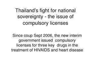 Thailand's fight for national sovereignty - the issue of compulsory licenses