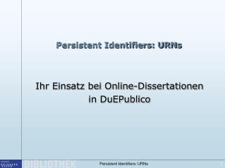 Persistent Identifiers: URNs