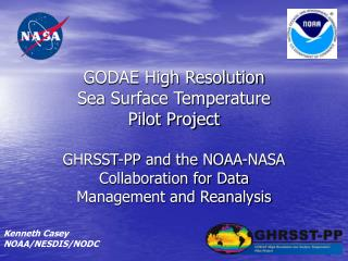 GODAE High Resolution Sea Surface Temperature  Pilot Project