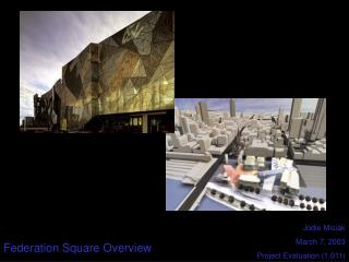 Federation Square Overview