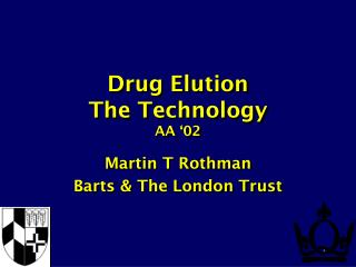 Drug Elution The Technology AA '02