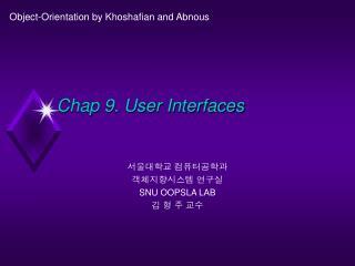 Chap 9. User Interfaces