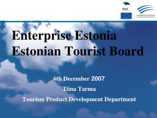 Enterprise Estonia Estonian Tourist Boar d