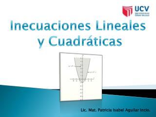 Inecuaciones Lineales  y Cuadr�ticas