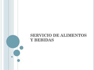 SERVICIO DE ALIMENTOS Y BEBIDAS