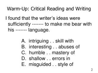 Warm-Up: Critical Reading and Writing