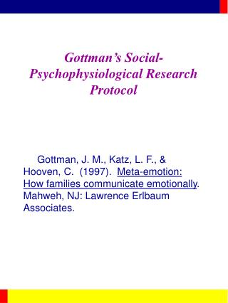 Gottman s Social-Psychophysiological Research Protocol