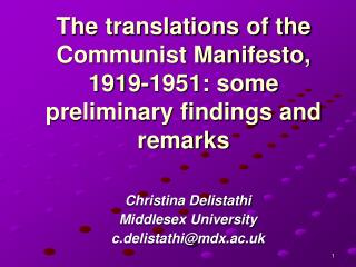 The translations of the Communist Manifesto, 1919-1951: some preliminary findings and remarks